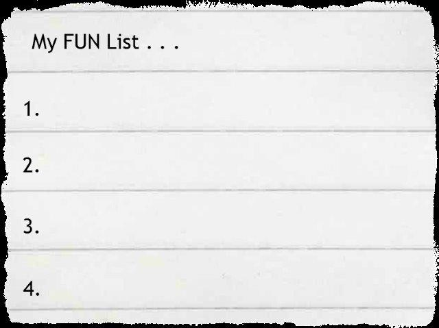 Find Your Passion - Write Down Your Fun List