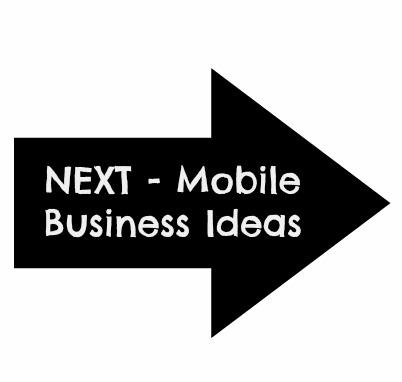 Next Mobile Business Ideas